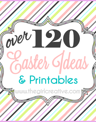 Easter Ideas and Printables