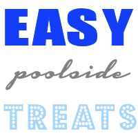 easy poolside treats