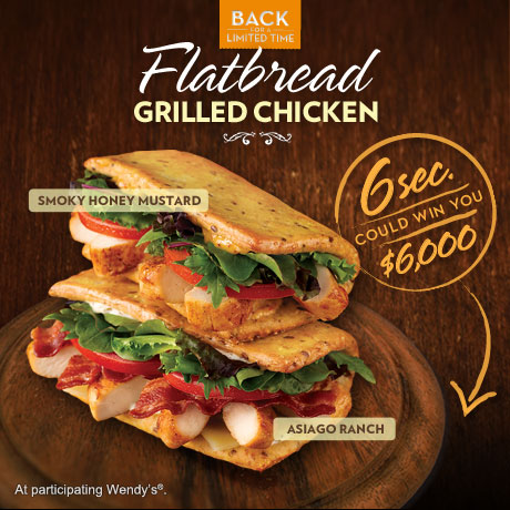Wendy s 6secondsflat flatbread 6 000 sweepstakes see for Does wendy s have a fish sandwich