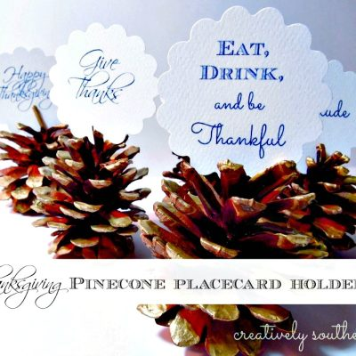 Thanksgiving Pinecone Placecard Holders {and a Free Printable}