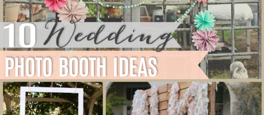10 DIY Wedding Photo Booths - The Girl Creative