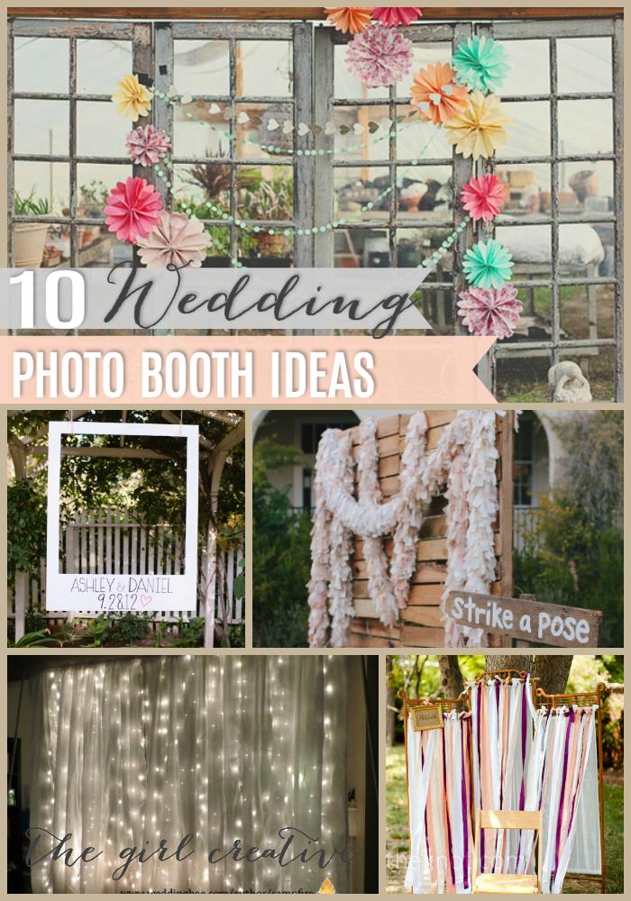 10 Diy Wedding Photo Booths The Girl Creative