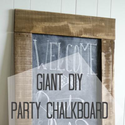 Giant DIY Party Chalkboard