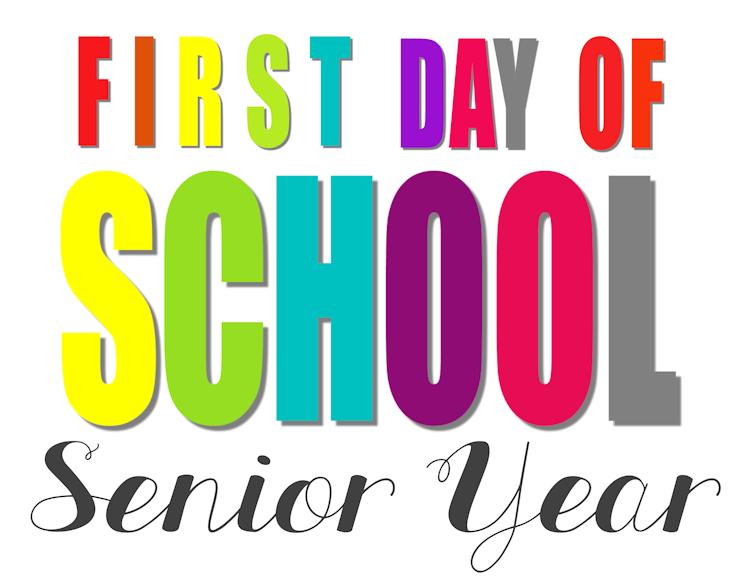 First Day of School-v2-Senior Year