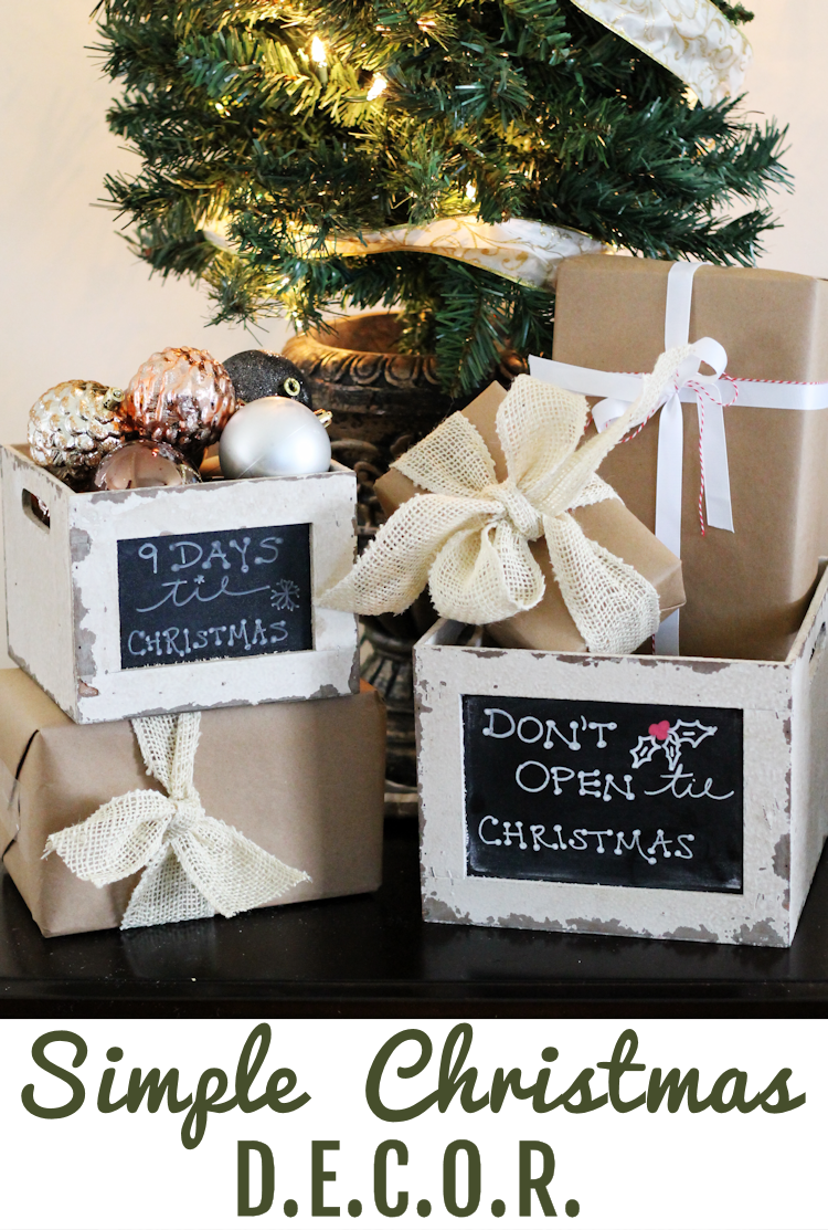 Simple and pretty Christmas decor that even your kids can't ruin! Faux gifts and crates are perfect for the home that has little ones running around during the holidays.