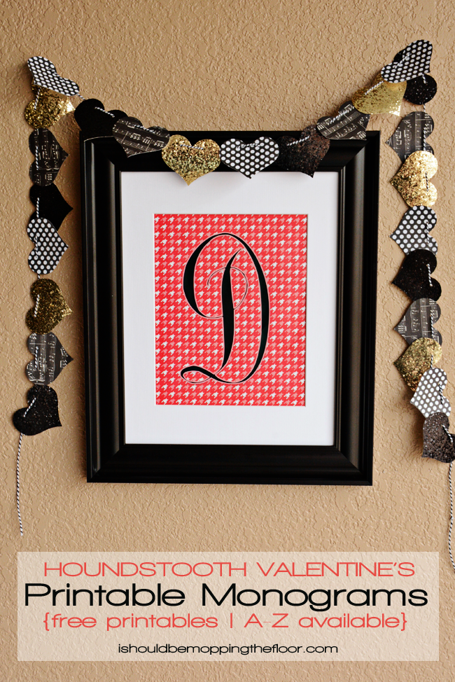 valentine crafts-valentine monogram printable-i should be mopping the floor