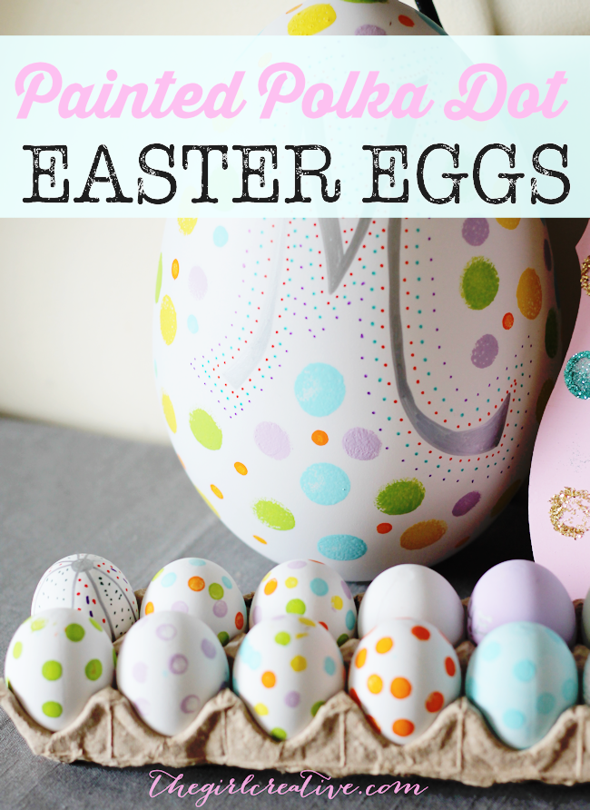 Easy painted polka dot Easter Eggs