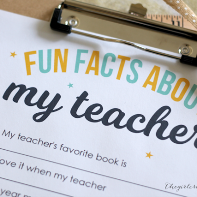 Teacher Appreciation Printable: Fun Facts About My Teacher