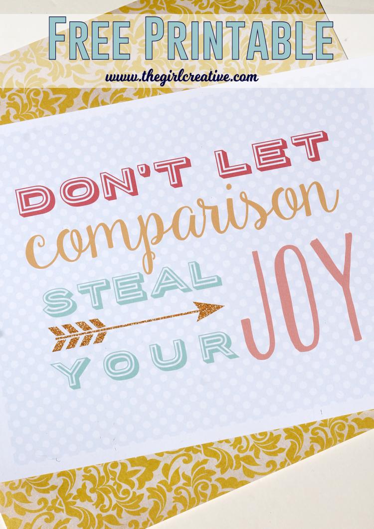 Don't let comparison steal your joy printable. Motivation Monday - Comparison is the thief of joy