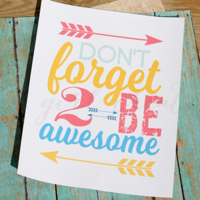 Don't Forget To Be Awesome – Oh and some news!