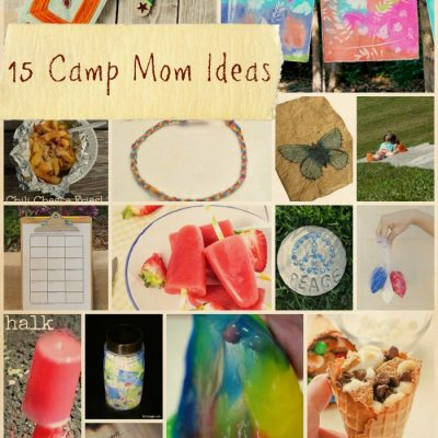 15 Camp Mom Ideas