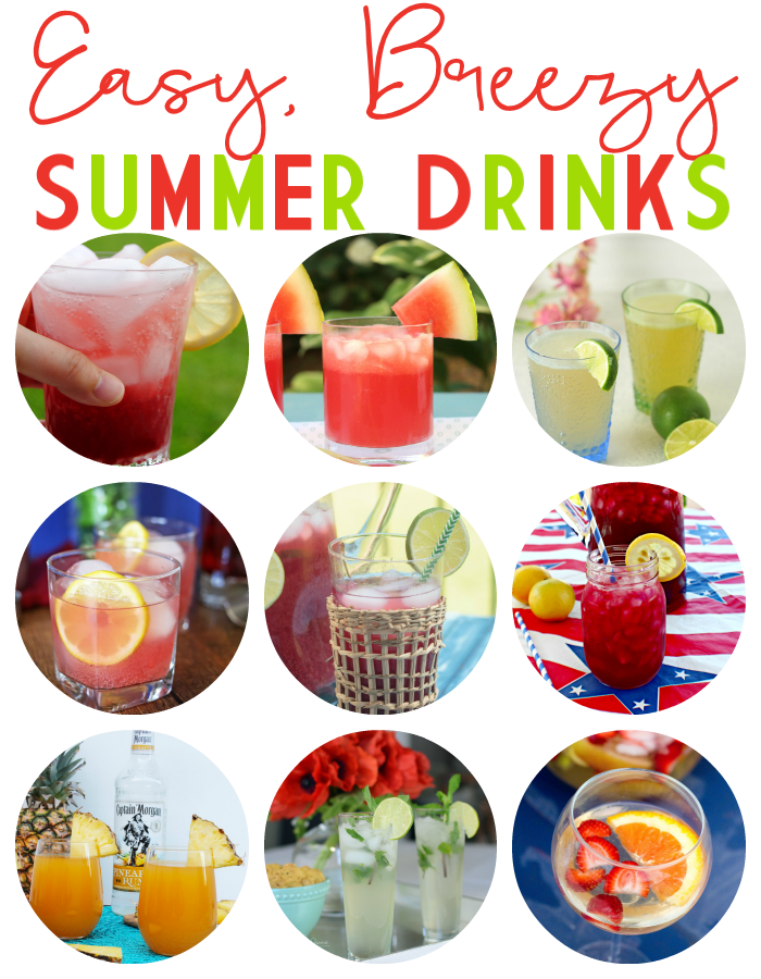 Easy Breezy Summer Drinks