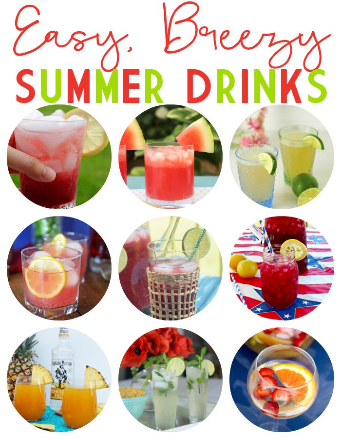 Easy Breezy Summer Drinks