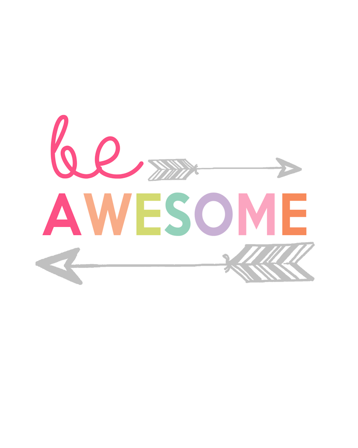 Be Awesome Printable | Kids Prints Series - The Girl Creative