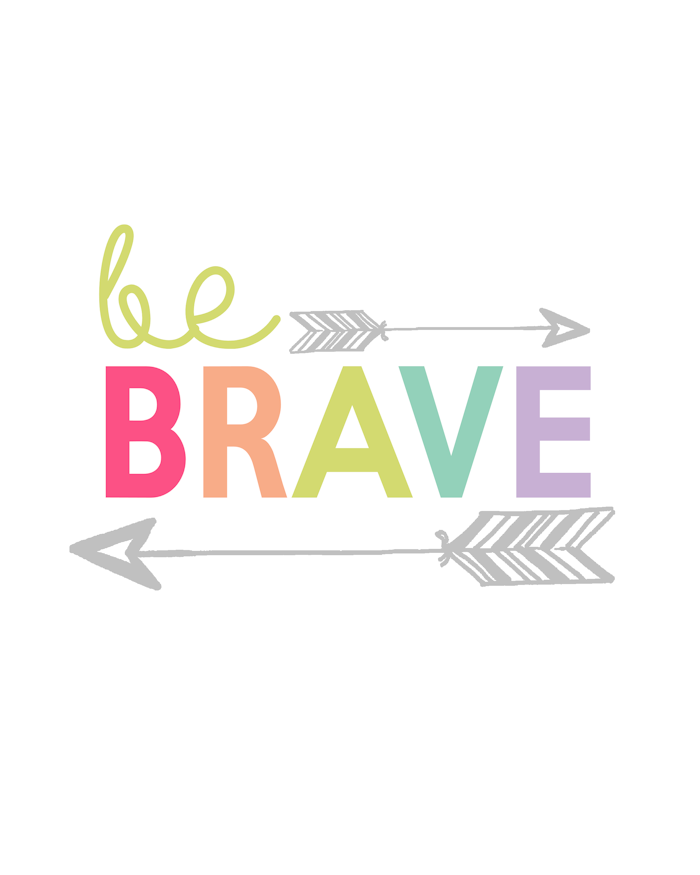 Brave Printable Day Kids Prints Series Girl