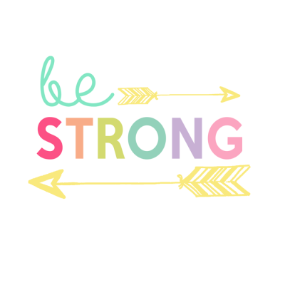 Be Strong Printable | Kids Prints Series Day 1