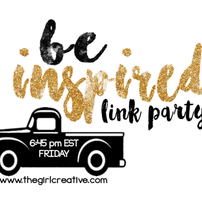 Be Inspired Link Party   April 8