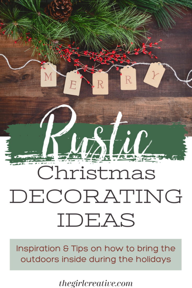 Rustic Christmas Decorating Ideas that will inspire you to bring the outdoors inside during the holidays