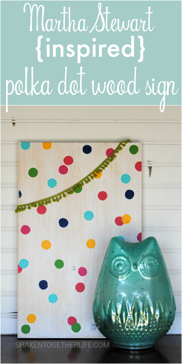 martha-stewart-inspired-polka-dot-wooden-sign-PIN