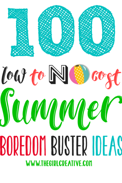 100 Low to No Cost Summer Boredom Buster Ideas - Complete printable guide of ideas to keep your kids busy this summer!