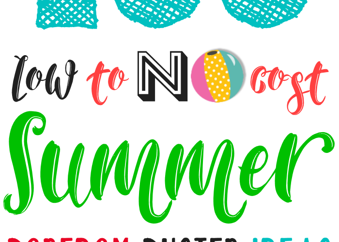 100 Low to NO Cost Summer Boredom Buster Ideas
