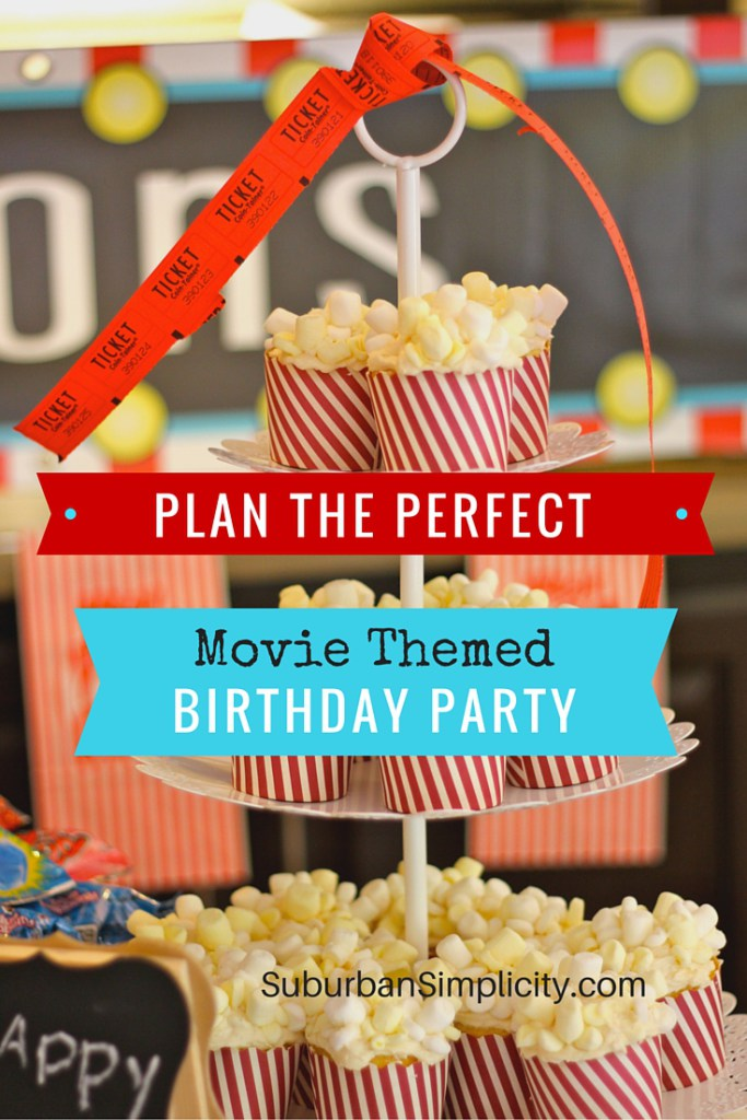 Movie Themed Birthday Party - Suburban Simplicity