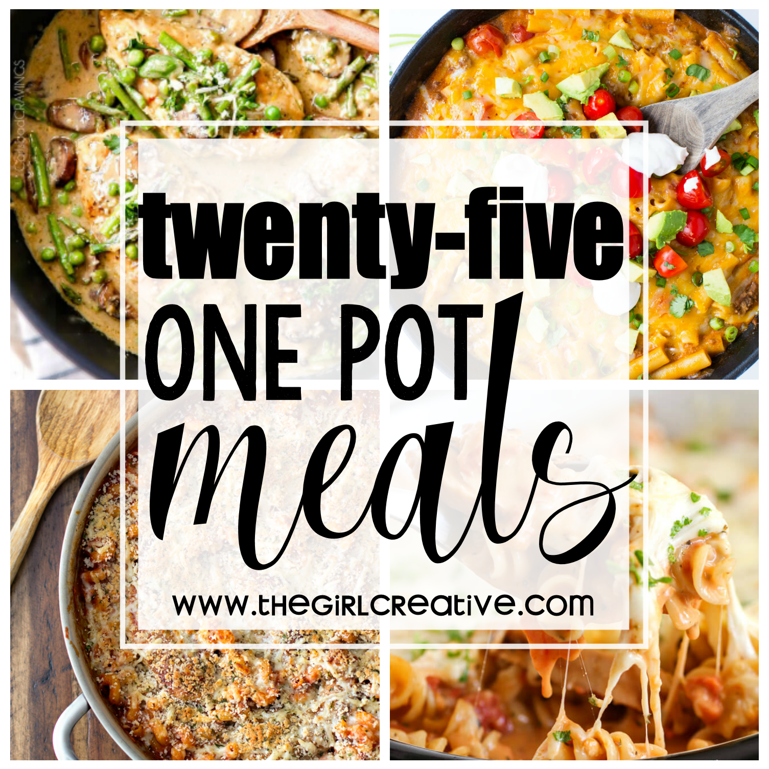 25 One Pot Meals - The Girl Creative