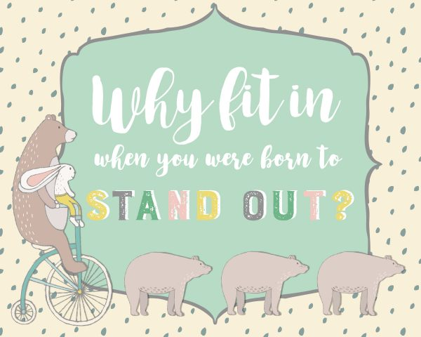Why fit In When You Were Born to Stand Out-Beige Background