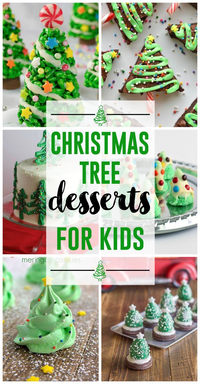 Christmas Tree Desserts for Kids  The Girl Creative