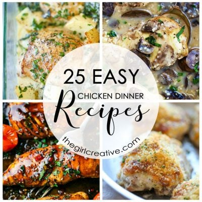 25 Easy Chicken Dinner Recipes