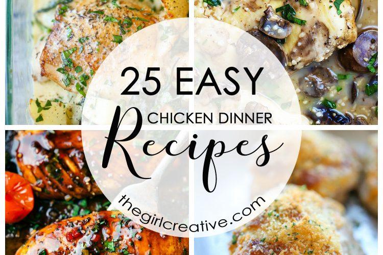 25 Easy Chicken Dinner Recipes