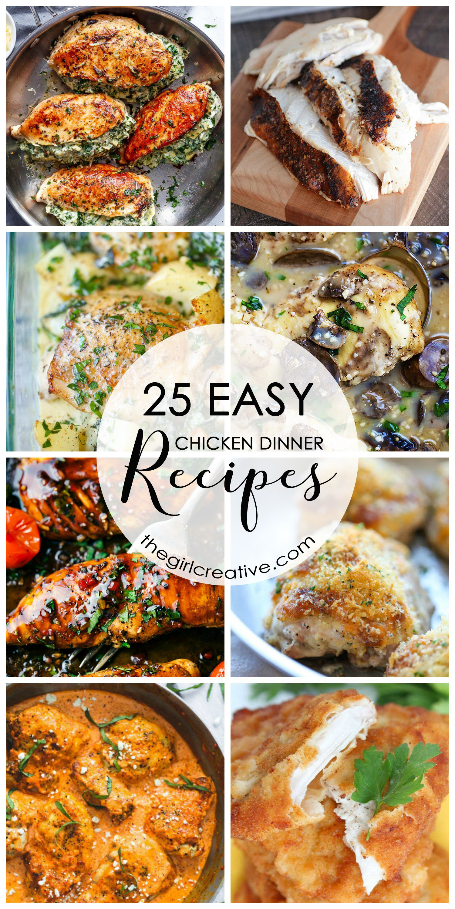 25 easy chicken dinner recipes the girl creative for Things to make for dinner with chicken