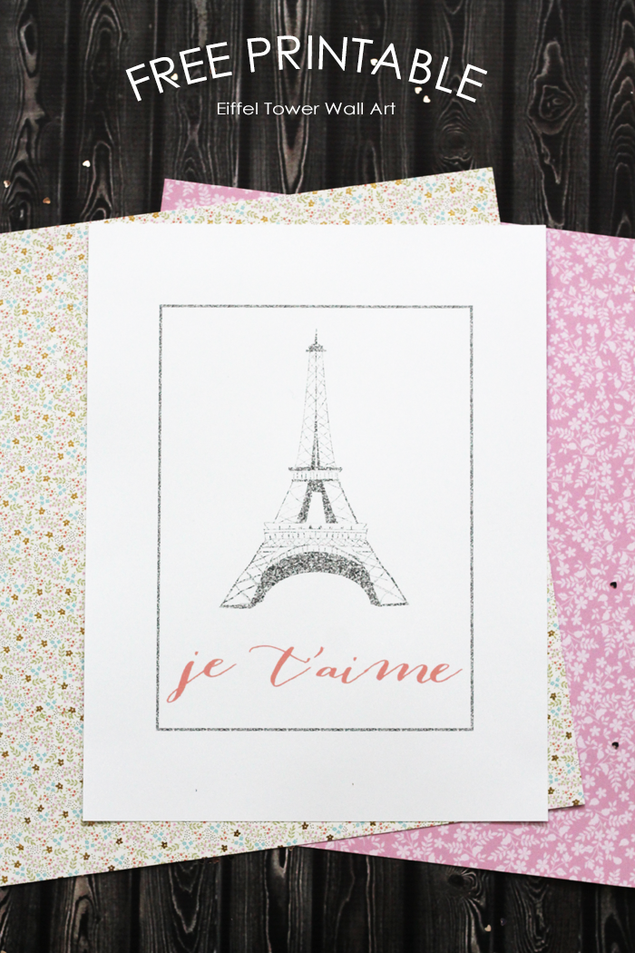 Free Printable Eiffel Tower Wall Art | Girl's Bedroom Wall Decor | Je T'aime Print