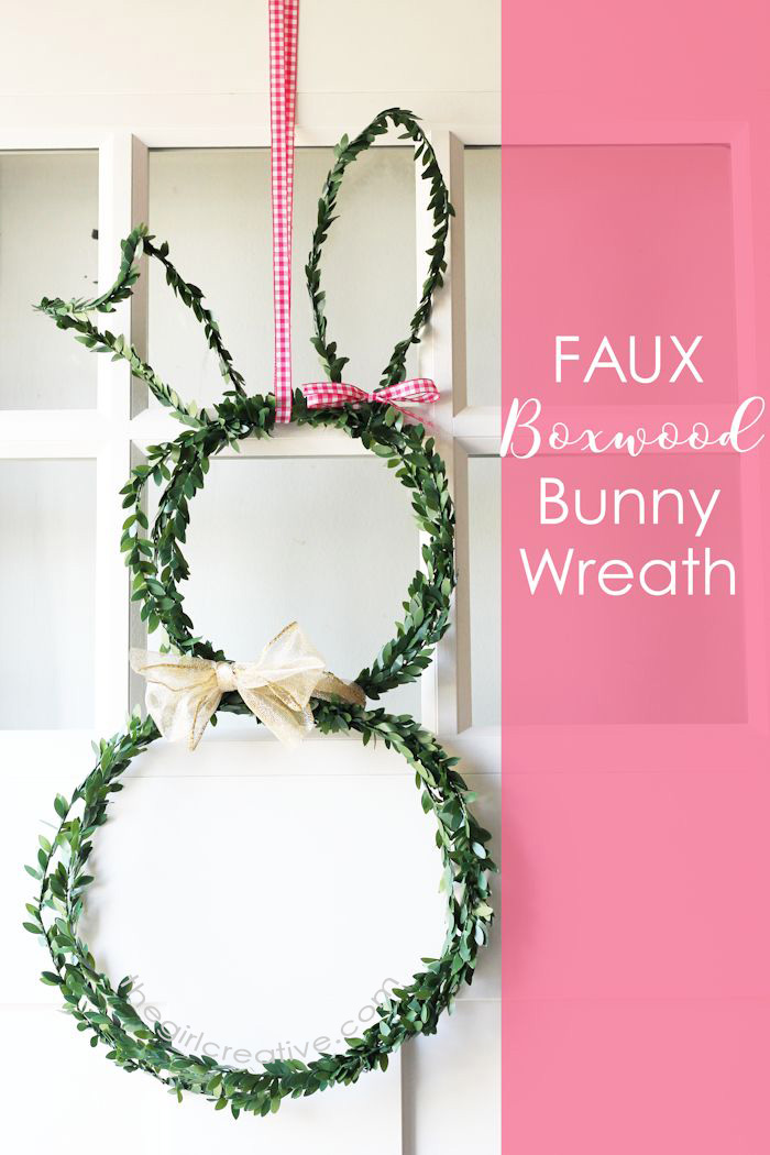 Faux Boxwood Bunny Wreath | Easter Door Decor | Easter Wreaths | Easy Crafts