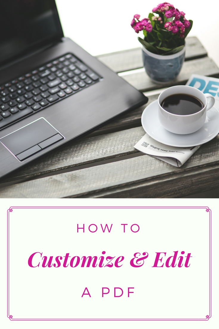 How to Customize and Edit a PDF