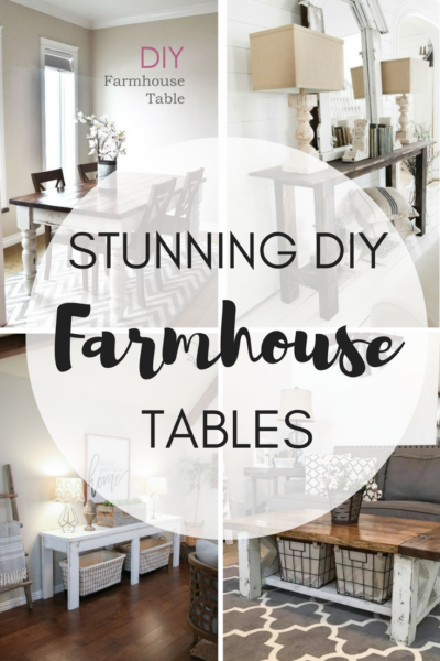 Stunning DIY Farmhouse Tables | Easy Farmhouse Table Plans | Farmhouse Decor