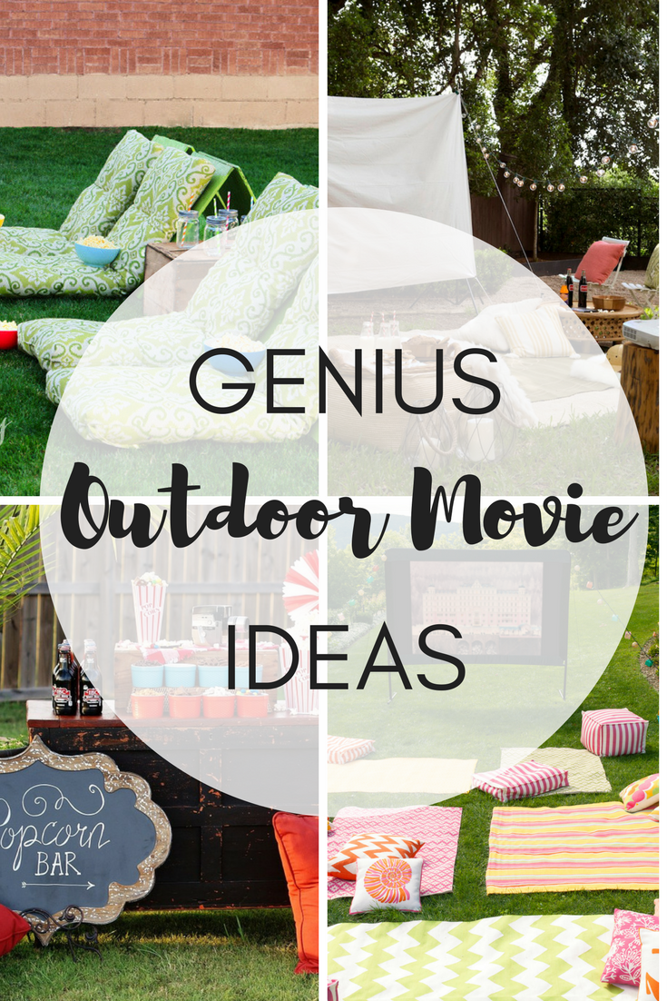 Genius Outdoor Movie Ideas - The Girl Creative