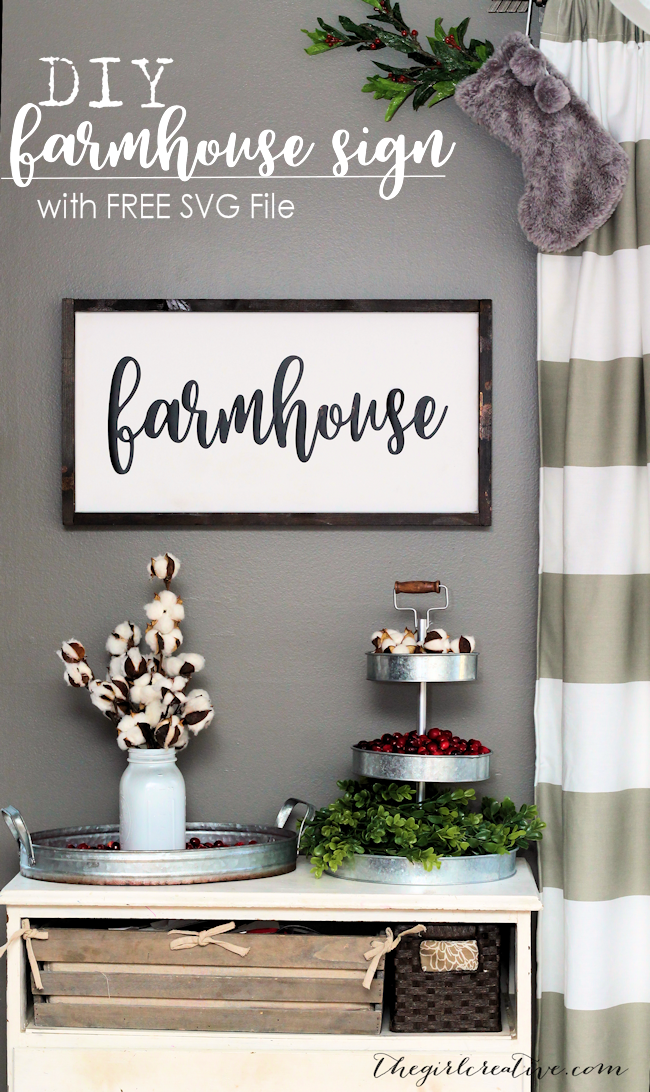 DIY Farmhouse Sign | Free SVG File | Budget Friendly Farmhouse Signs