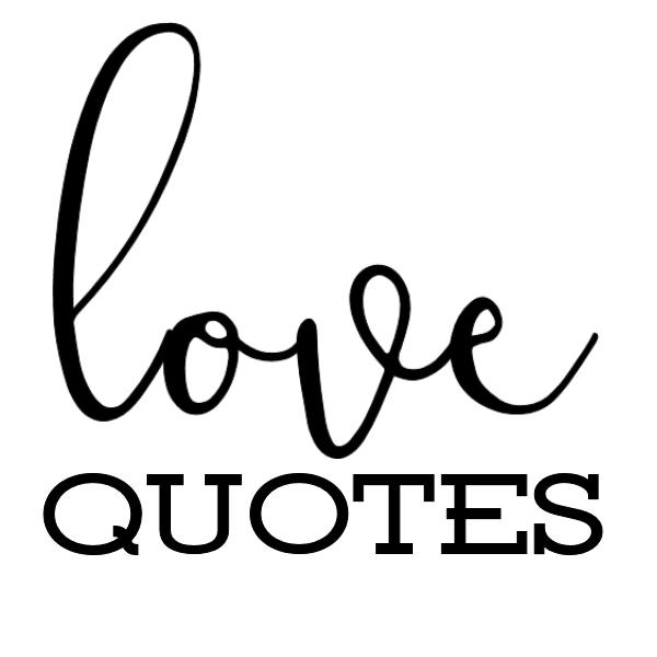 Love Quotes Signs The Girl Creative