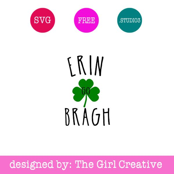 Erin Go Bragh Cut File for St. Patrick's Day | St. Patty's Day SVGs | Silhouette Cameo | Cricut | Commercial Use SVGs