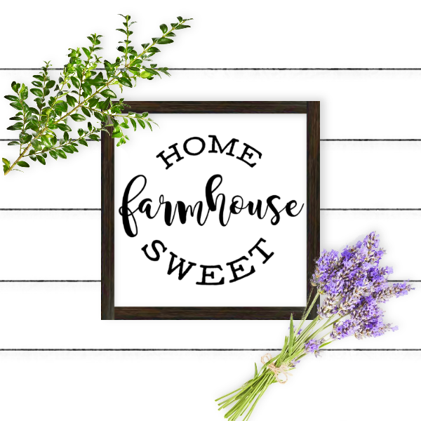 Home Sweet Farmhouse Printable and Cut Files | DIY Farmhouse Decor | Farmhouse Frame | Farmhouse Frame Mockup