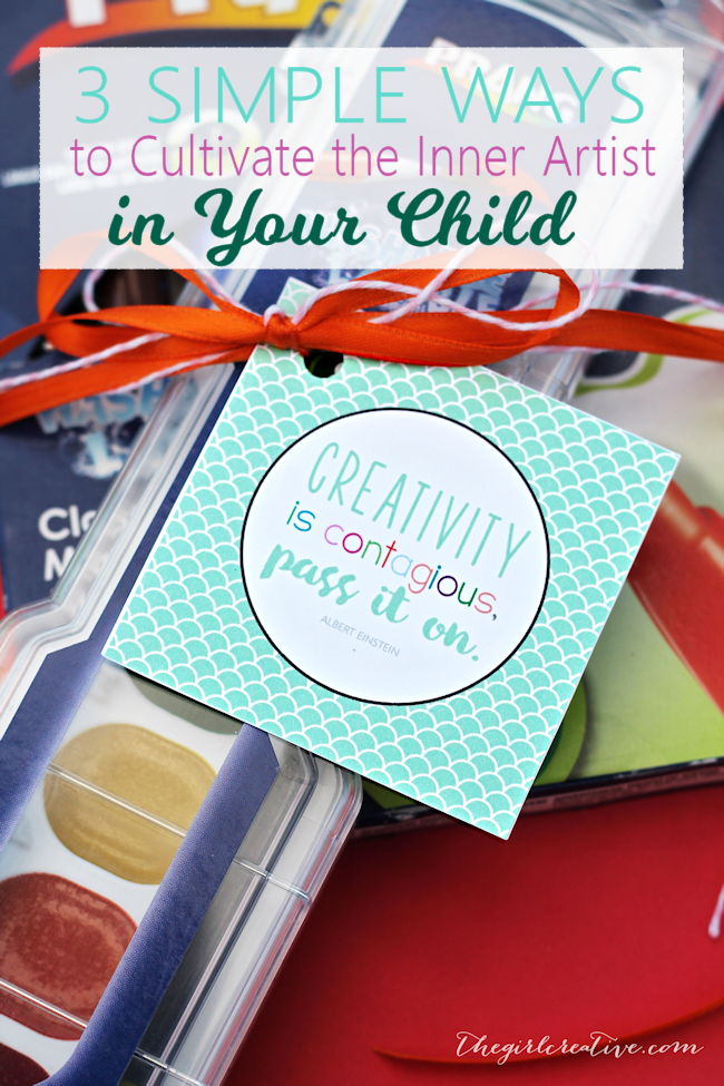 3 Simple Ways to Cultivate the Inner Artist in Your Child | Free Printable Gift Tags | Creativity is contagious, Pass it On Printable