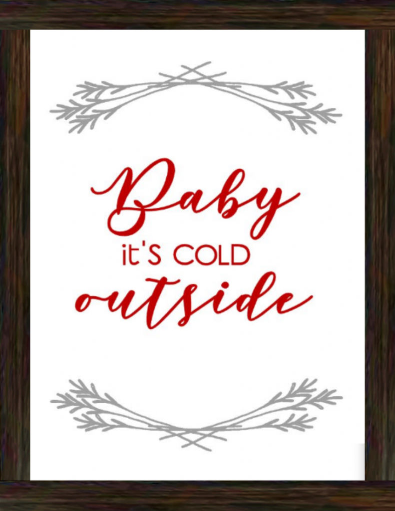 Baby It's Cold Outside - SVG Cut File