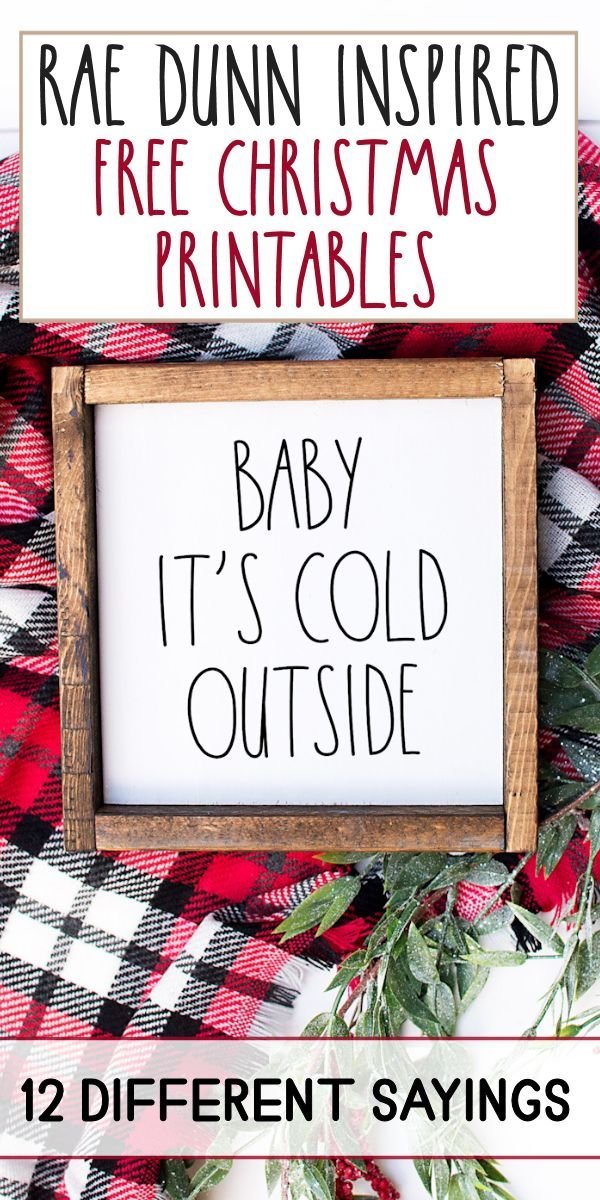 Baby It's Cold Outside Rae Dunn inspired sign
