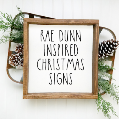 Rae Dunn Inspired Printable Christmas Signs with Cut Files