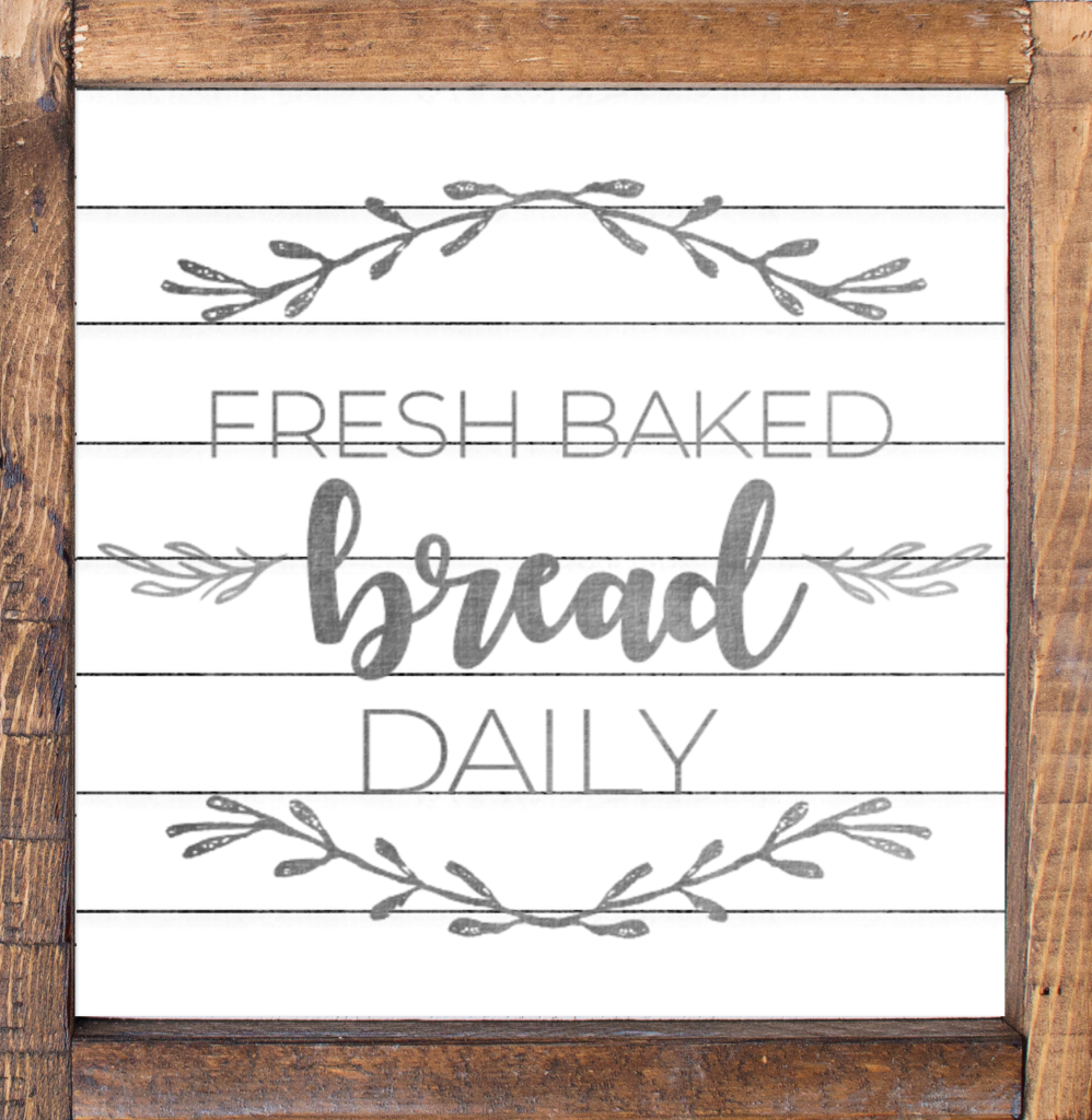 Fresh Baked Bread Farmhouse Sign
