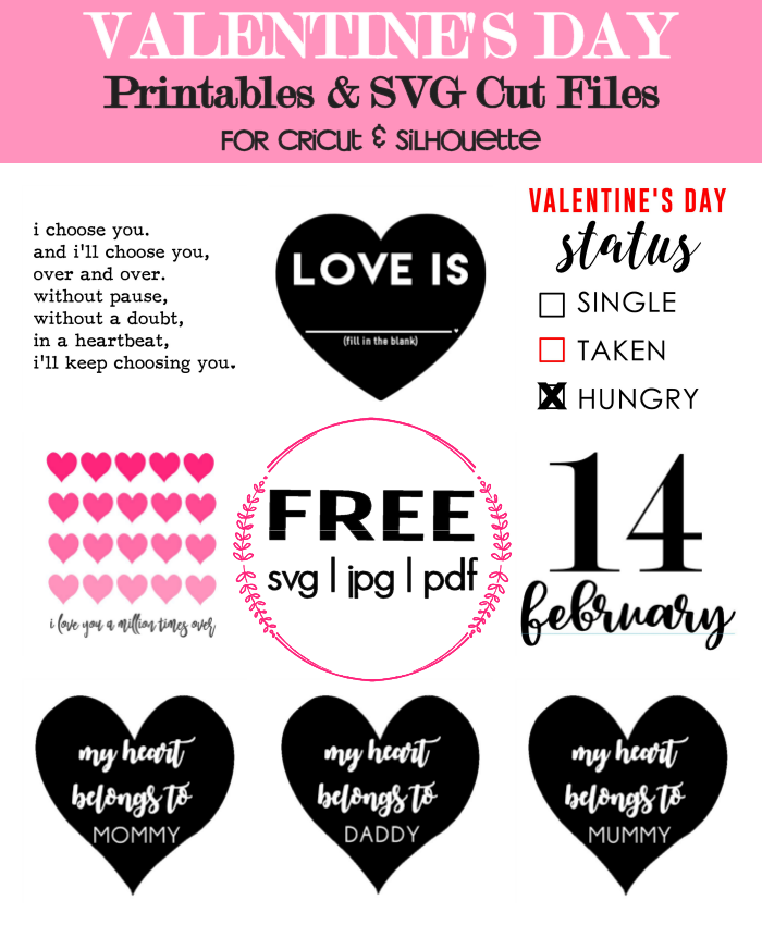 Valentine's Day Printables & Cut Files for Cricut and Silhouette