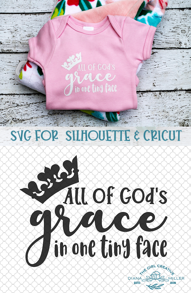 All of God's Grace in One Tiny Face SVG Cut Files for Silhouette and Cricut