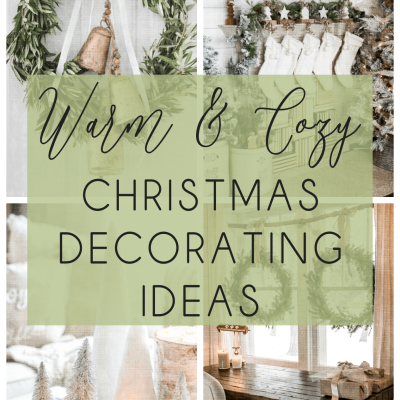 Warm and Cozy Christmas Decorating Ideas