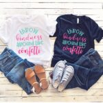 Throw Kindness Around Like Confetti T-shirt for Kids and Adults